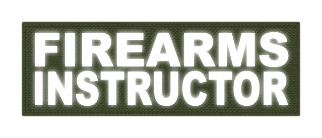 FIREARMS INSTRUCTOR - 6x2 - Reflective White Lettering - OD Green Backing - Hook Fabric