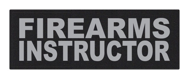 FIREARMS INSTRUCTOR - 8.5x3 - Gray Lettering - Black Backing - Hook Fabric