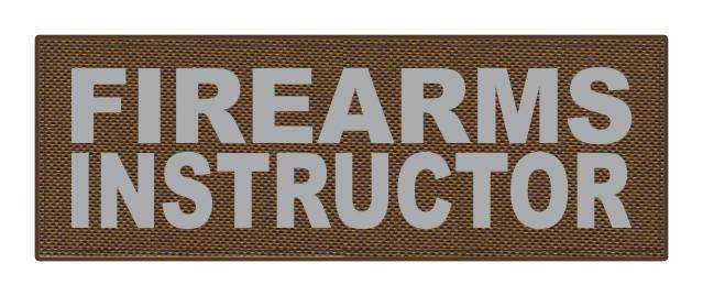 FIREARMS INSTRUCTOR - 8.5x3 - Gray Lettering - Coyote Backing - Hook Fabric
