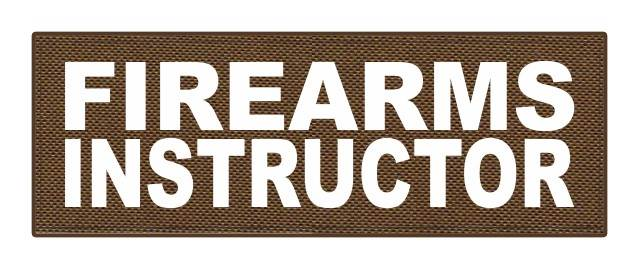 FIREARMS INSTRUCTOR - 8.5x3 - White Lettering - Coyote Backing - Hook Fabric