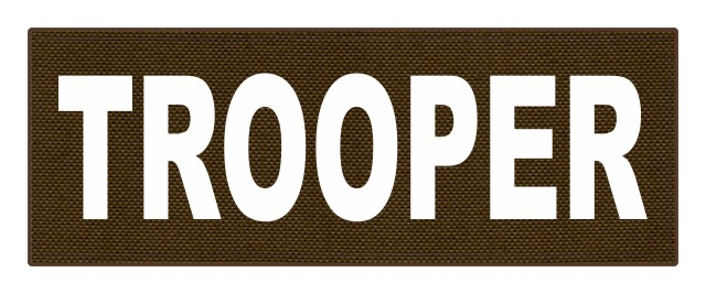 TROOPER ID Patch - 11x4 - White Lettering - Coyote Backing - Hook Fabric